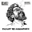 Ticket To Elsewhere/K. Gaines/Maxwell Benson Ticket To Elsewhere
