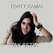 Tenty Kamal Tak Setia