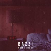 Bazzi vs. 3:15 (CADE x The Xi Remix)