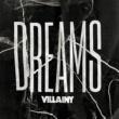 Villainy DREAMS