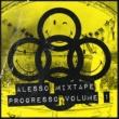 アレッソ ALESSO MIXTAPE - PROGRESSO VOLUME 1