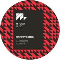 Robert Hood Reflector / Rotate