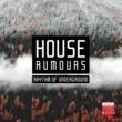 Great Exuma & Mavel & Funkadiba & Mood Movers & Jeanclaudemaurice & Stefano Sorrentino & Tommy Evans & House Freak & Super M House Rumours (Rhythm Of Underground)