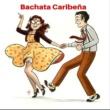 Various Artists Bachata Caribeña