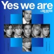 三代目 J SOUL BROTHERS from EXILE TRIBE Yes we are