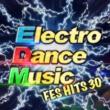 Various Artists Electro Dance Music -フェス前に聴きたい重低音MAXの本格EDM30選-