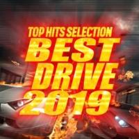 PARTY SOUND BEST DRIVE 2019 -テンションが上がるヒット曲セレクト-
