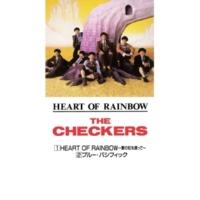 チェッカーズ HEART OF RAINBOW