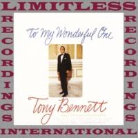 Tony Bennett To My Wonderful One
