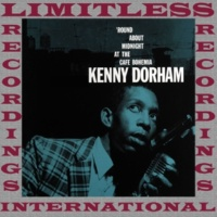 Kenny Dorham The Complete Round About Midnight at the Cafe Bohemia