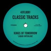 Kings of Tomorrow Liquid Interlude