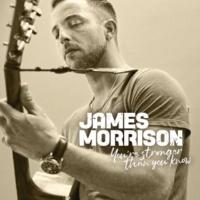 James Morrison Don't Wanna Lose You Now
