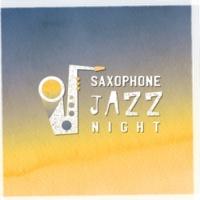 Jazz Sax Lounge Collection, Saxophone Saxophone Jazz Night