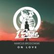 Marcus Brodowski On Love