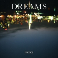 SHIRO DREAMS
