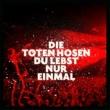 Die Toten Hosen Du lebst nur einmal (Live in Düsseldorf 2018)