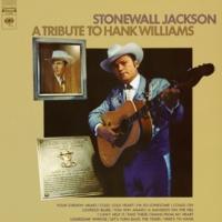 Stonewall Jackson A Tribute to Hank Williams