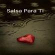 Various Artists Salsa para Ti