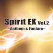 森下志音 Spirit EX Vol.2~Anthem & Fanfare~