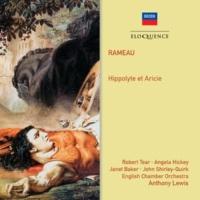 "Angela Hickey/イギリス室内管弦楽団/アンソニー・ルイス/サーストン・ダート Rameau: Hippolyte et Aricie / Act 5 - ""Où suis-je? De mes sens j'ai recouvré l'usage"""