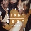 DJ SAMURAI SERVICE Production Girls NIGHT BEST ~Kitty Party~
