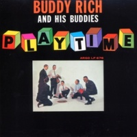 Buddy Rich And His Buddies Playtime