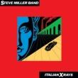 スティーヴ・ミラー・バンド Italian X Rays