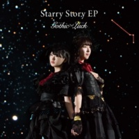 Gothic×Luck Starry Story EP