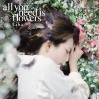 Liho all you need is flowers
