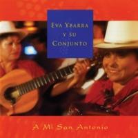 Eva Ybarra Y Su Conjunto A Mi San Antonio
