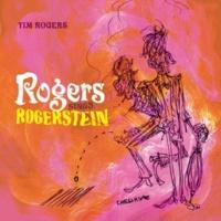 Tim Rogers Rogers Sings Rogerstein