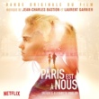 Jean-Charles Bastion & Laurent Garnier Paris Is Us (Original Motion Picture Soundtrack)