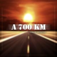 Various Artists A 700 KM