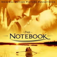 Various Artists The Notebook (Original Motion Picture Soundtrack)