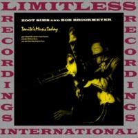 Zoot Sims & Bob Brookmeyer Tonite's Music Today