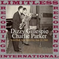 Charlie Parker & Dizzy Gillespie Town Hall, New York City, June 22, 1945