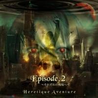 Heretique Aventure Creep Show