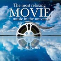 ヴァリアス・アーティスト Most Relaxing MOVIE Music in the Universe
