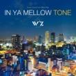 Various Artists TVアニメ「W'z《ウィズ》」オリジナル・サウンドトラック「IN YA MELLOW TONE×W'z」