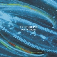 LUCY'S DRIVE Squeeze The Sun
