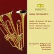 Norbett Schmitt/Hannes Läubin/Wolfgang Läubin/Bernhard Läubin/サイモン・プレストン/イギリス室内管弦楽団/Don Smithers/ケネス・シリトー/アイオナ・ブラウン/セシル・アロノヴィッツ/デスモンド・デュプレ/Adam Skeaping/Alan Lumsden Sound the Trumpets