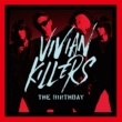 The Birthday VIVIAN KILLERS