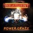 The Treatment Power Crazy