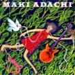 マキアダチ MAKI ADACHI