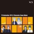 Various Artists TVアニメ「W'z《ウィズ》」キャラクターソング・アルバム