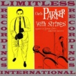 Charlie Parker Charlie Parker With Strings