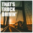 Santa Fe Express That's Truck Drivin'
