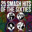 Various Artists 25 Smash Hits Of The Sixties