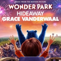 """Grace VanderWaal Hideaway (from """"Wonder Park"""")"""