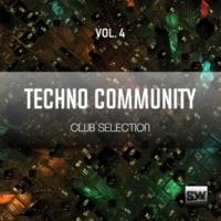 Nacim Ladj & Franx & Double Reaktion & Stefano Panzera & Dub Rain & Reyo Jurise & Leo R & DJ Eako & Lorenzo D'Amario & Ernesto Ortega Techno Community, Vol. 4 (Club Selection)